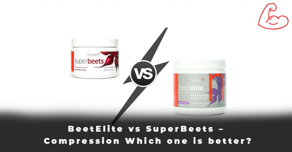 BeetElite vs SuperBeets – Compression Which one is better