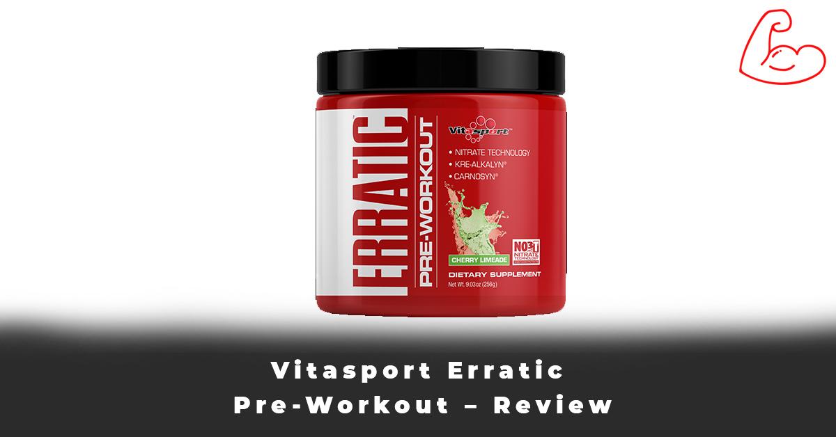 Vitasport Erratic Pre-Workout – Review