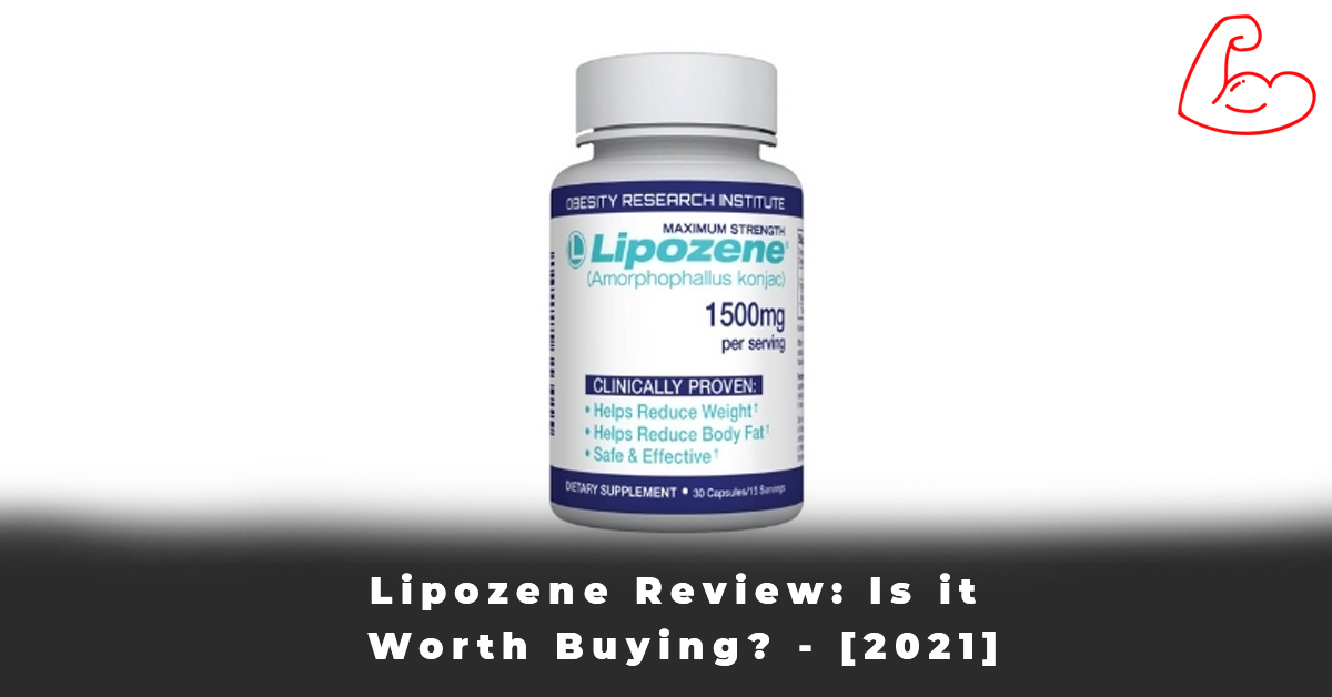 Lipozene Review Is it Worth Buying - [2021]