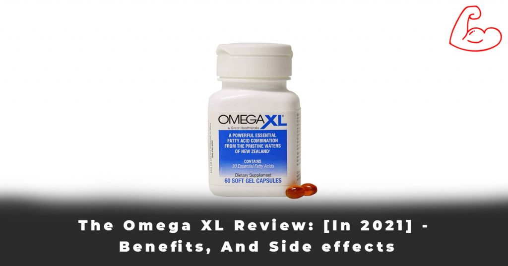 The Omega XL Review [In 2021] - Benefits, And Side effects