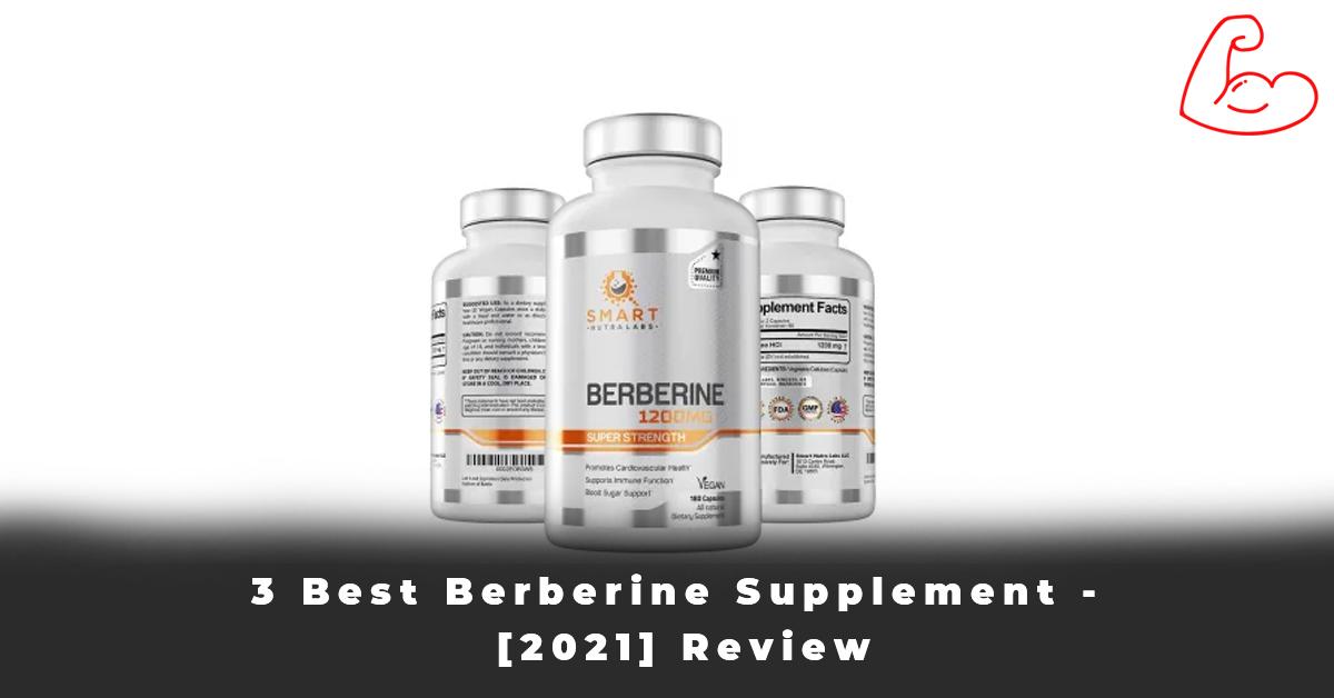3 Best Berberine Supplement - [2021] Review